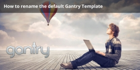 How to rename the default Gantry Template